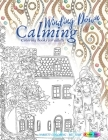 WINDING DOWN calming coloring books for adults: Variety coloring - ME TIME: New release coloring books for adults 2020, coloring book adults relaxatio Cover Image