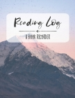 Reading Log: A Book Recorder: Gifts for Book Lovers - Reading Tracker, Mountain Theme Cover Image