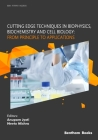 Cutting Edge Techniques in Biophysics, Biochemistry and Cell Biology: From Principle to Applications: From Principle to Applications Cover Image