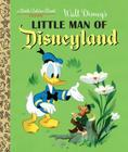 Little Man of Disneyland (Disney Classic) (Little Golden Book) Cover Image