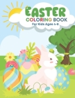 Easter Coloring Book for Kids Ages 4-8: Happy Easter Coloring Book for Kids Ages 4-8 - Easter Activity Book for Kids Age 4-8 Cover Image