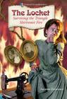 The Locket: Surviving the Triangle Shirtwaist Fire (Historical Fiction Adventures) Cover Image
