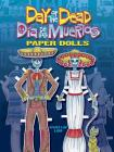 Day of the Dead/Dia de Los Muertos Paper Dolls (Dover Paper Dolls) Cover Image