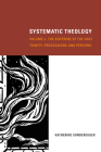 Systematic Theology, Volume 2: The Doctrine of the Holy Trinity: Processions and Persons Cover Image