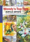 Wendy's Top Tips for Acrylic Artists Cover Image
