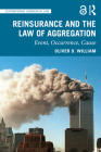 Reinsurance and the Law of Aggregation: Event, Occurrence, Cause (Contemporary Commercial Law) Cover Image