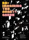 Re-Imagining the Avant-Garde: Revisiting the Architecture of the 1960s and 1970s (Architectural Design) Cover Image