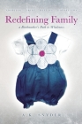 Redefining Family: A Birthmother's Path to Wholeness Cover Image