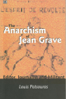 The Anarchism Of Jean Grave: Editor, Journalist and Militant Cover Image
