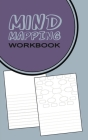 Mind Mapping Workbook: Worksheets & Notebook for Generating and Organizing Thoughts and Innovative Ideas - Blue Purple Cover Cover Image