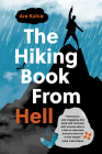 The Hiking Book from Hell: My Reluctant Attempt to Learn to Love Nature Cover Image