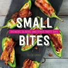 Small Bites: Skewers, Sliders, and Other Party Eats Cover Image