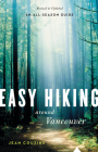 Easy Hiking Around Vancouver Cover Image