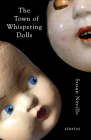 The Town of Whispering Dolls: Stories Cover Image