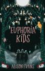 Euphoria Kids Cover Image