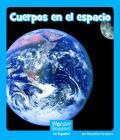 Cuerpos En El Espacio (Wonder Readers Spanish Emergent) Cover Image