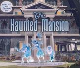 Disney Parks Presents: The Haunted Mansion: Purchase Includes a CD with Song! Cover Image