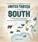 United Tastes of the South (Southern Living): Authentic Dishes from Appalachia to the Bayou and Beyond Cover Image