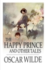 The Happy Prince and Other Tales Illustrated Cover Image