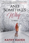And Sometimes Why: An Iranian Girl's Coming of Age Post Revolution and Exile Cover Image
