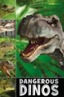 Dangerous Dinos (Ready to Read: Level 2 (Make Believe Ideas)) Cover Image