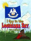 I Spy in the Louisiana Sky Cover Image