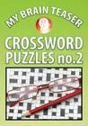 My Brain Teaser Crossword Puzzle No.2 Cover Image