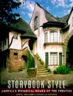 Storybook Style: America's Whimsical Homes of the Twenties Cover Image