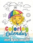 Coloring Calendar 2021 Beach Dreams Cover Image