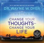 Change Your Thoughts - Change Your Life, 8-CD set: Living the Wisdom of the Tao Cover Image