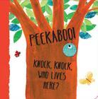 Knock, Knock, Who Lives Here? (Peekaboo!) Cover Image