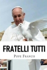 Fratelli Tutti: Encyclical letter on Fraternity and Social Friendship Cover Image