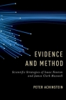 Evidence and Method: Scientific Strategies of Isaac Newton and James Clerk Maxwell Cover Image