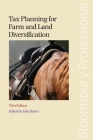 Tax Planning for Farm and Land Diversification 3rd edition: Third Edition Cover Image