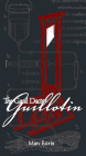 The Good Doctor Guillotin Cover Image