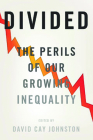 Divided: The Perils of Our Growing Inequality Cover Image