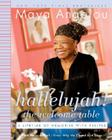 Hallelujah! the Welcome Table: A Lifetime of Memories with Recipes Cover Image