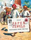 Paper Jewels: Postcards from the Raj Cover Image