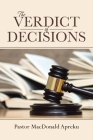 The Verdict of Decisions Cover Image
