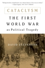 Cataclysm: The First World War as Political Tragedy Cover Image
