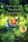 Advanced Medical Intuition: Six Underlying Causes of Illness and Unique Healing Methods Cover Image