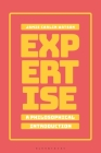 Expertise: A Philosophical Introduction Cover Image