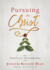 Pursuing the Christ: Prayers for Christmastime Cover Image
