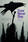 Crow Never Dies: Life on the Great Hunt (Wayfarer) Cover Image