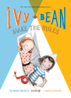 Ivy and Bean Make the Rules: #9 (Ivy & Bean) Cover Image