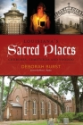 Louisiana's Sacred Places: Churches, Cemeteries and Voodoo Cover Image