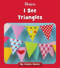 I See Triangles (Shapes) Cover Image