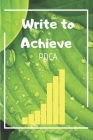 Write to Achieve PDCA: The Easy Professional Way to Organize Ideas Cover Image