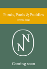 Ponds, Pools and Puddles (Collins New Naturalist Library) Cover Image