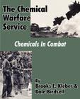 The Chemical Warfare Service: Chemicals in Combat Cover Image